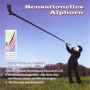 Sensationelles Alphorn (2005) Vol. III: Vorderseite
